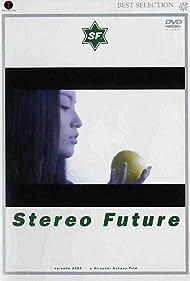 Stereo Future (2001)