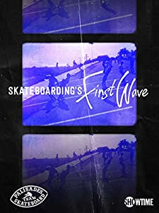 Movie listings Skateboarding's First Wave by none [QHD]