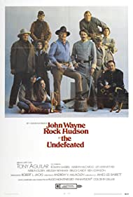 The Undefeated (1969) Poster - Movie Forum, Cast, Reviews
