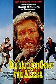 Die blutigen Geier von Alaska (1973) Poster - Movie Forum, Cast, Reviews