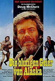 Die blutigen Geier von Alaska(1973) Poster - Movie Forum, Cast, Reviews