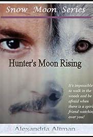 Hunter's Moon Rising Poster