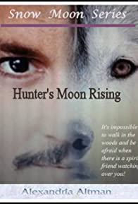 Primary photo for Hunter's Moon Rising