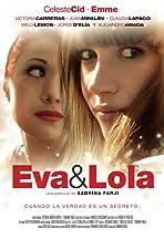 Eva and Lola
