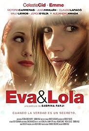 Eva and Lola Poster