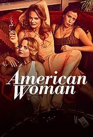 Alicia Silverstone, Mena Suvari, and Jennifer Bartels in American Woman (2018)
