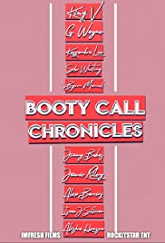Booty Call Chronicles Poster