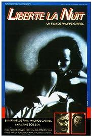 Liberté, la nuit(1984) Poster - Movie Forum, Cast, Reviews