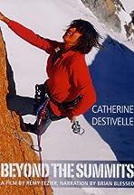 Catherine Destivelle, passion des cîmes