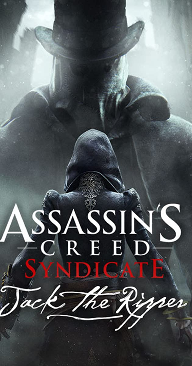 Assassin S Creed Syndicate Jack The Ripper Video Game 2015 Imdb