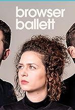 Bohemian Browser Ballett