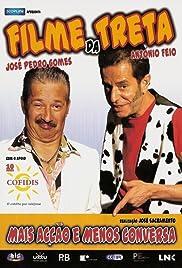 Filme da Treta(2006) Poster - Movie Forum, Cast, Reviews