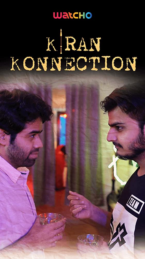 Kiran Konnection S01 2019 Web Series Hindi WebRip All Episodes 150mb 480p 400mb 720p
