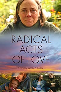 imovie 2016 download Radical Acts of Love by none [UltraHD]
