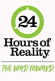 24 Hours of Reality: The Road Forward Poster