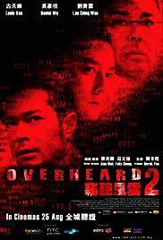 Overheard 2 (2011) Sit ting fung wan 2