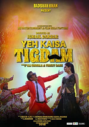 Yeh Kaisa Tigdam song lyrics
