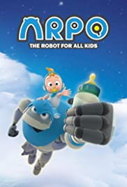 Arpo: The Robot for All Kids Poster