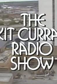 Primary photo for The Kit Curran Radio Show