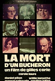 La mort d'un bûcheron (1973) Poster - Movie Forum, Cast, Reviews