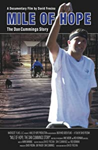 Best movie websites for free download Mile Of Hope: The Dan Cummings Story by [hddvd]