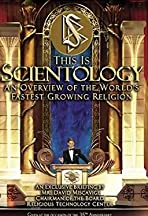This Is Scientology: An Overview of the World's Fastest Growing Religion