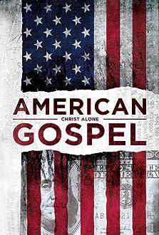 American Gospel: Christ Alone (2018)