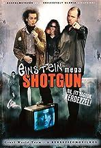 Einstein Mega Shotgun