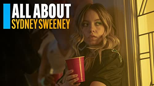 All About Sydney Sweeney