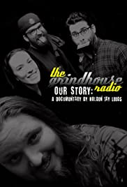 Our Story: The Grindhouse Radio Poster