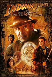Indiana Jones and the Kingdom of the Crystal Skull (2008) Poster - Movie Forum, Cast, Reviews