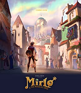 Mirlo \u0026 the Magical Opus full movie online free