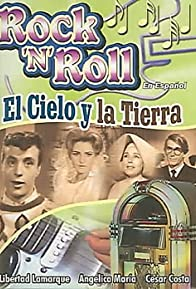 Primary photo for El cielo y la tierra