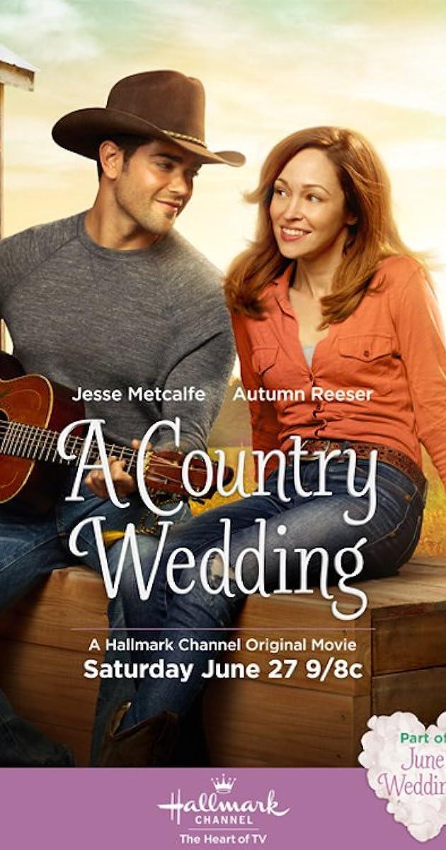 A Country Wedding Cast.A Country Wedding Tv Movie 2015 Full Cast Crew Imdb