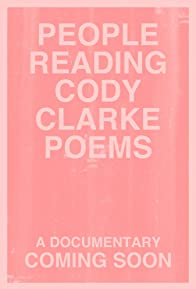 Primary photo for People Reading Cody Clarke Poems