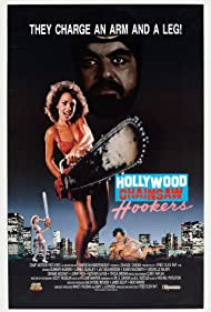 Hollywood Chainsaw Hookers Poster - Movie Forum, Cast, Reviews