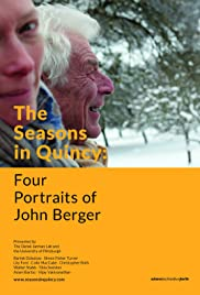 The Seasons in Quincy: Four Portraits of John Berger Poster