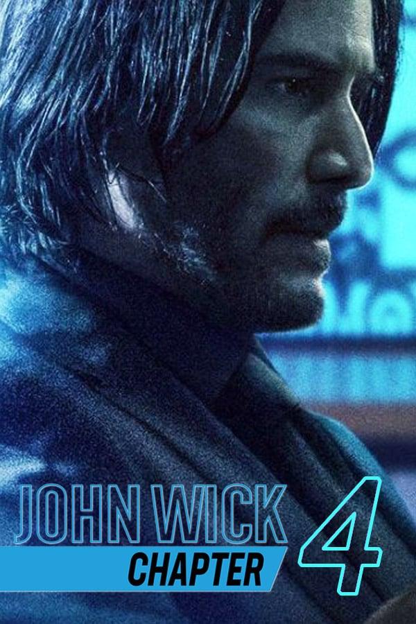 Phim John Wick: Chapter 4 - John Wick: Chapter 4 (2022)