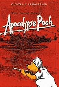Primary photo for Apocalypse Pooh