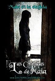 Las crónicas de Maia Poster