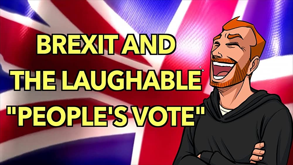 Brexit and the Laughable People's Vote Campaign 2018