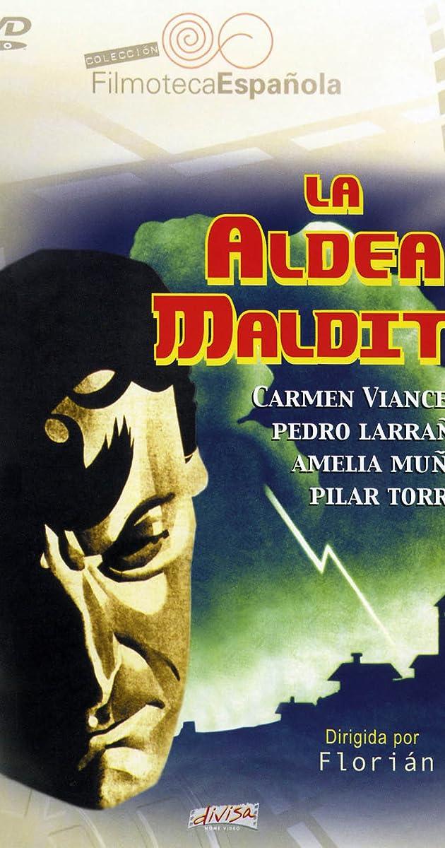 La Aldea Maldita 1930 Imdb