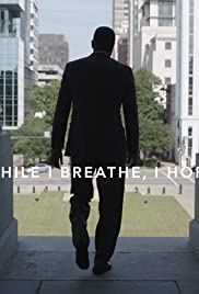 While I Breathe, I Hope Poster