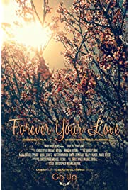 Forever Your Love (2014) ONLINE SEHEN