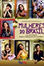 Mulheres do Brasil (2006) Poster
