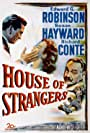 Edward G. Robinson, Susan Hayward, and Richard Conte in House of Strangers (1949)