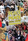 Peace Peace Now Now (2021)