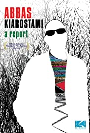 Abbas Kiarostami: A Report Poster