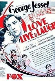 George Jessel and Lila Lee in Love, Live and Laugh (1929)