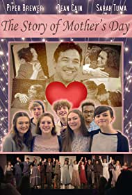 Brayden Lacer, Eileen Lacer, Danielle Anguish, Lincoln Brantley, Piper Brewer, Sarah Tuma, Mabrey Rice, Matthew Utley, Justin Ira Jackson, Melissa Henning, Megan Mortis, and Ellie Parker in The Story of Mother's Day (2021)